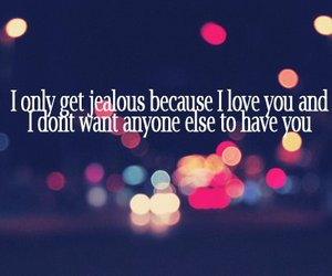 love, jealous, and text image