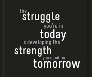 quotes, struggle, and strength image