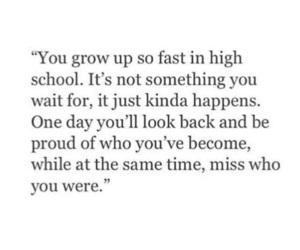 high school, quote, and time image