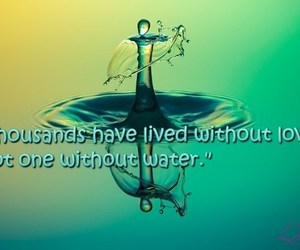 save water, water quotes, and water slogans image