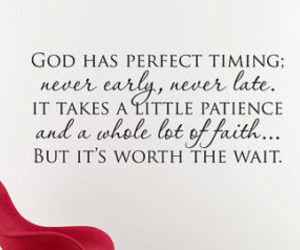 Quotes About Timing 28 images about Quotes About God's Timing on We Heart It | See  Quotes About Timing