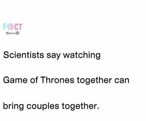 scientists, game of thrones, and couples image