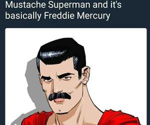 mostache, superman, and fredy mercury image