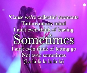 Lyrics, sometimes, and ariana image