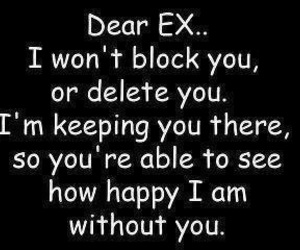 ex, happy, and quotes image