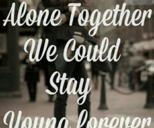 fall out boy, alone together, and quote image