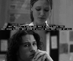 10 things i hate about you, love, and quote image