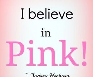 audrey hepburn, pink, and quotes image