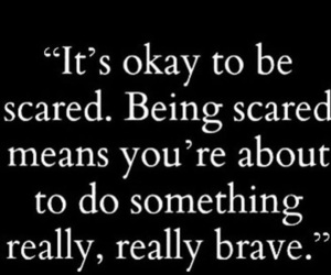 quotes, brave, and inspiration image