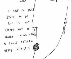 anxiety, attack, and HAHAHA image