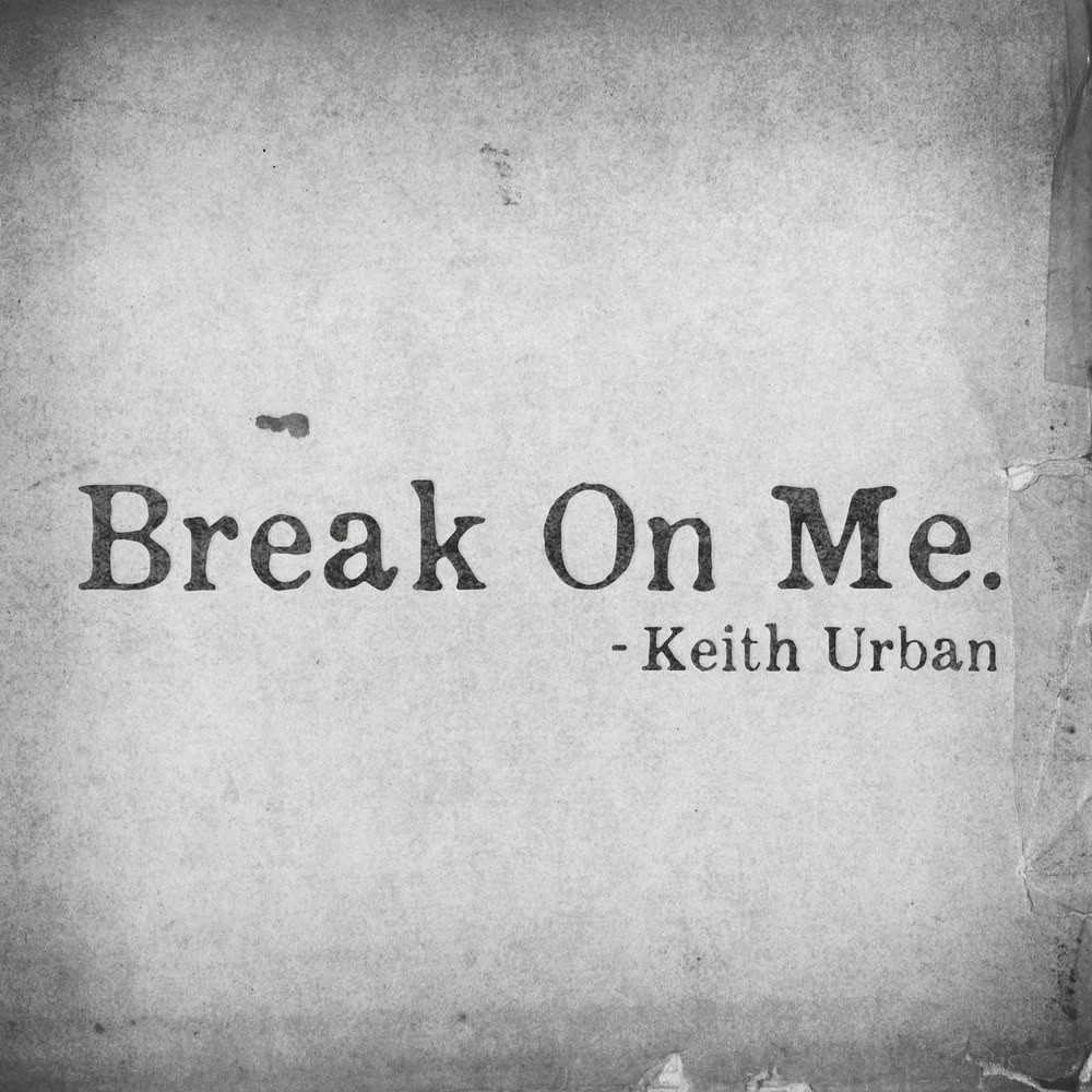keith urban and break on me image
