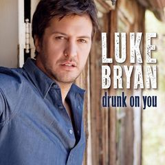 luke bryan and drunk on you image