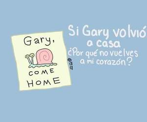 amor, gary, and regresa image