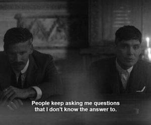 quotes, sad, and peaky blinders image