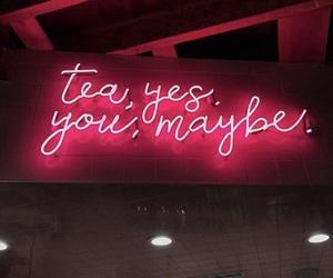 tea, light, and neon image