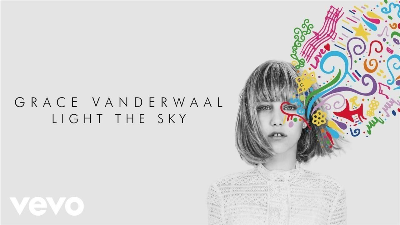 grace vanderwaal and light the sky image
