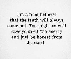 always, truth, and be honest image