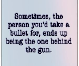 bullet, quotes, and betrayal image