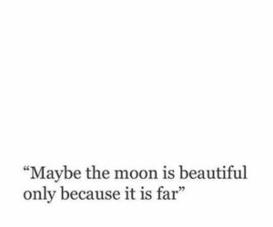 quotes, moon, and far image