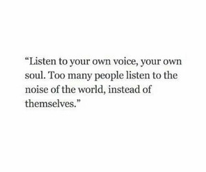 quotes, heart, and listen image