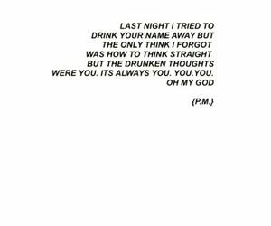 drunk, heartbreak, and quote image