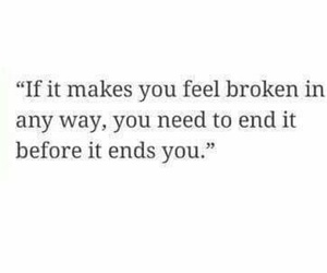 broken, broken hearted, and quotes image