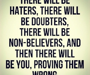 haters, quote, and doubters image
