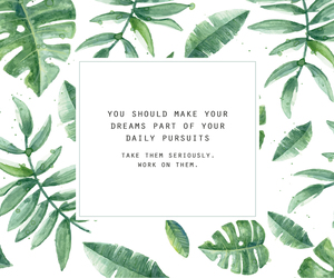 Dream, green, and quote image