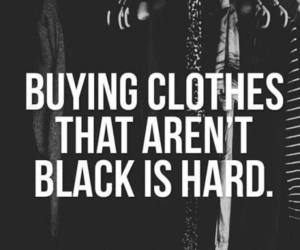 quotes, black, and clothes image