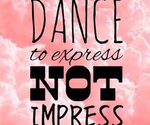 dance, express, and Impress image