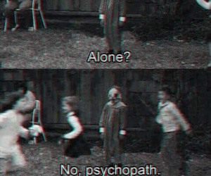alone, psychopath, and Psycho image