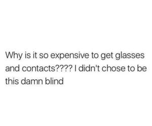 blind, expensive, and girl image
