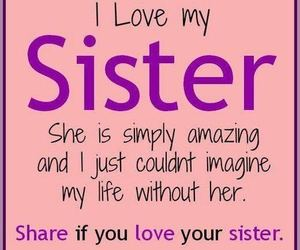 sisters, amazing, and quote image