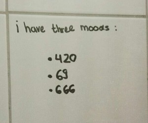 420, 69, and moods image