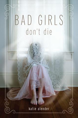 book, bad girls don't die, and katie alender image
