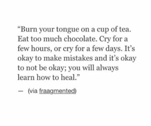 quotes, heal, and cry image