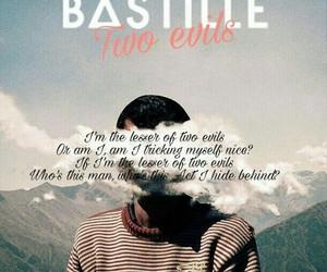 bastille, Lyrics, and twoevils image