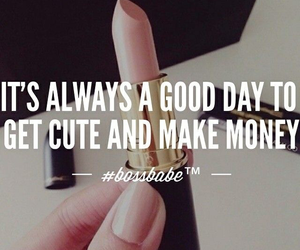 quotes, lipstick, and money image