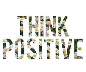 positive, flowers, and think image