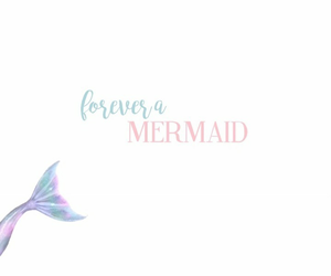 mermaid, wallpaper, and forever image