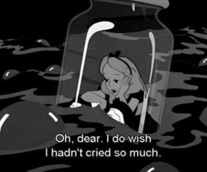 cry, quotes, and alice in wonderland image