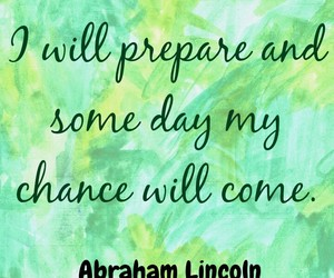 abraham lincoln, green, and inspirational image