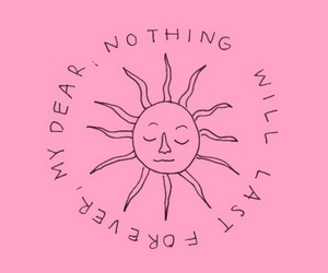 sun, quotes, and forever image