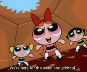 420, alcohol, and buttercup image