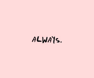 always, life, and quote image