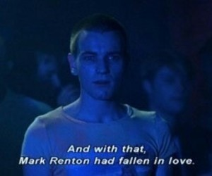 trainspotting, love, and Mark Renton image