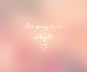 motivation, be alright, and quote image