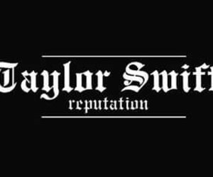 header, Reputation, and Taylor Swift image