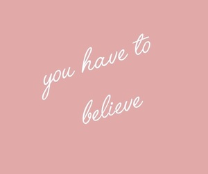 quotes, pink, and believe image