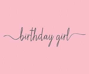 birthday, pink, and quotes image